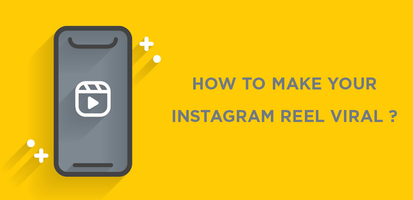 How to make your Instagram Reel viral